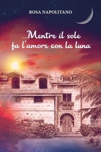 …Mentre il sole fa l'amore con la luna