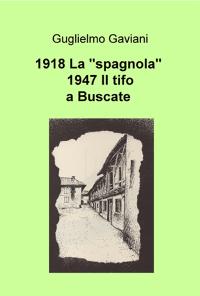 "1918 La ""spagnola"" a Buscate"
