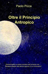 Oltre il Principio Antropico