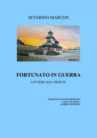 FORTUNATO IN GUERRA
