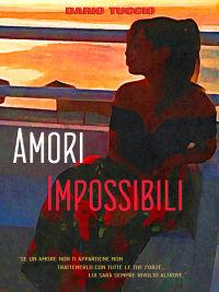 Amori Impossibili