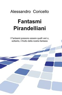 Fantasmi Pirandelliani