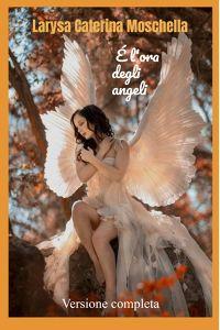 É l'ora degli angeli