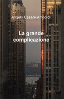 La grande complicazione