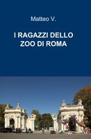 I RAGAZZI DELLO ZOO DI ROMA