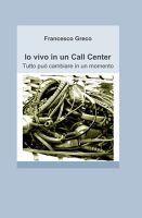 Io vivo in un Call Center