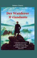 Der Wanderer   Il Viandante