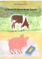 Le Storie di Nonna Maria Teresa