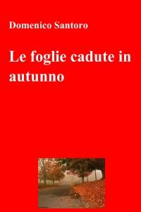 Le foglie cadute in autunno