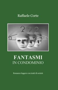 Fantasmi in condominio