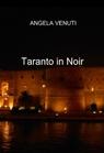 Taranto in noir