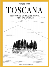 TOSCANA – The towns of Mount Amiata and  Val d'Orcia