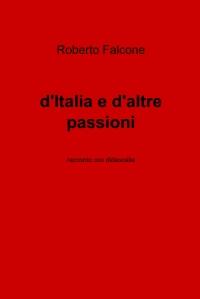 d'Italia e d'altre passioni