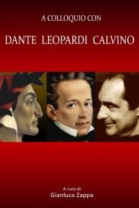 A colloquio con CALVINO DANTE LEOPARDI