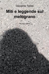 Miti e leggende sul melograno