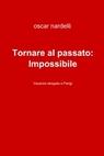 Tornare al passato: Impossibile