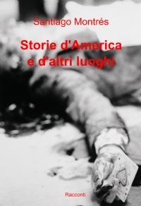 Storie d'America e d'altri luoghi