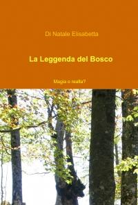 La Leggenda del Bosco