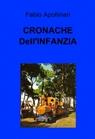 CRONACHE Dell'INFANZIA