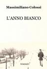 L'ANNO BIANCO