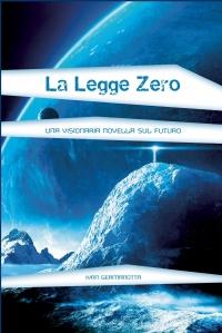 La legge Zero