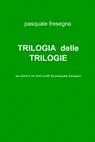TRILOGIA  delle TRILOGIE