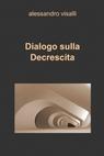 copertina Dialogo sulla Decrescita