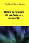 Delitti consigliati da un Angelo… innocente!