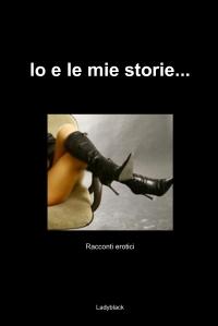 Io e le mie storie