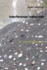 Interferenze indiscrete
