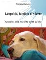 Leopoldo, la gioia di vivere