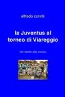 la Juventus al torneo di Viareggio