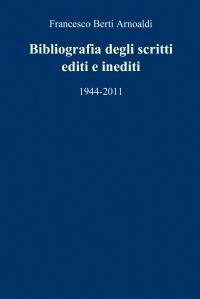 Bibliografia degli scritti editi e inediti