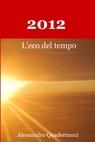 2012 L'eco del tempo