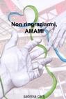 copertina Non ringraziarmi, AMAMI