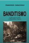 Banditismo nel Mezzogiorno d'Italia tra Rinascimento e...