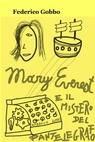 Mary e il Mistero del Pantelegrafo