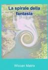 copertina La spirale della fantasia.