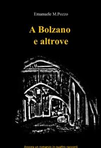 A Bolzano e altrove