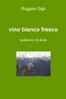vino bianco fresco