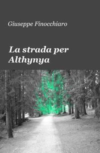 La strada per Althynya