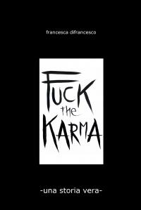 Fuck the Karma