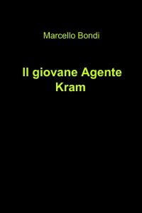 Il giovane Agente Kram