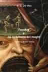 Faustus e la metafisica dei maghi