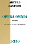 OPERA OMNIA – VOL. I