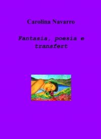 Fantasia, poesia e transfert