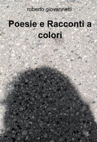 Poesie e Racconti a colori