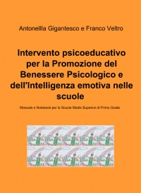 Intervento psicoeducativo per la Promozione del Benessere Psicologico e dell'Intelligenza emotiva nelle scuole