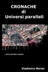 CRONACHE di Universi paralleli