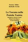 La Toscana nella Pentola Taoista